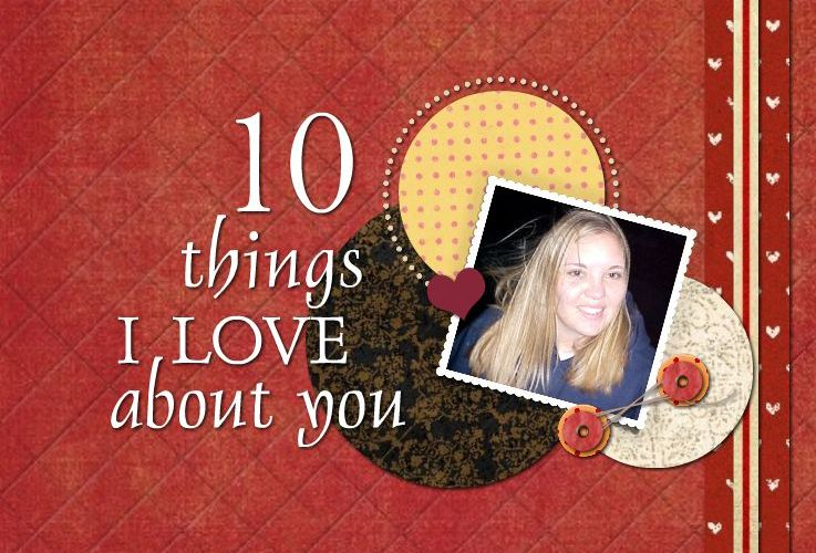 10 Things I Love About You Valentine