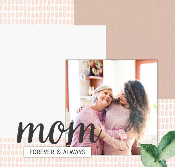 Mom - A Mother's Day Tribute