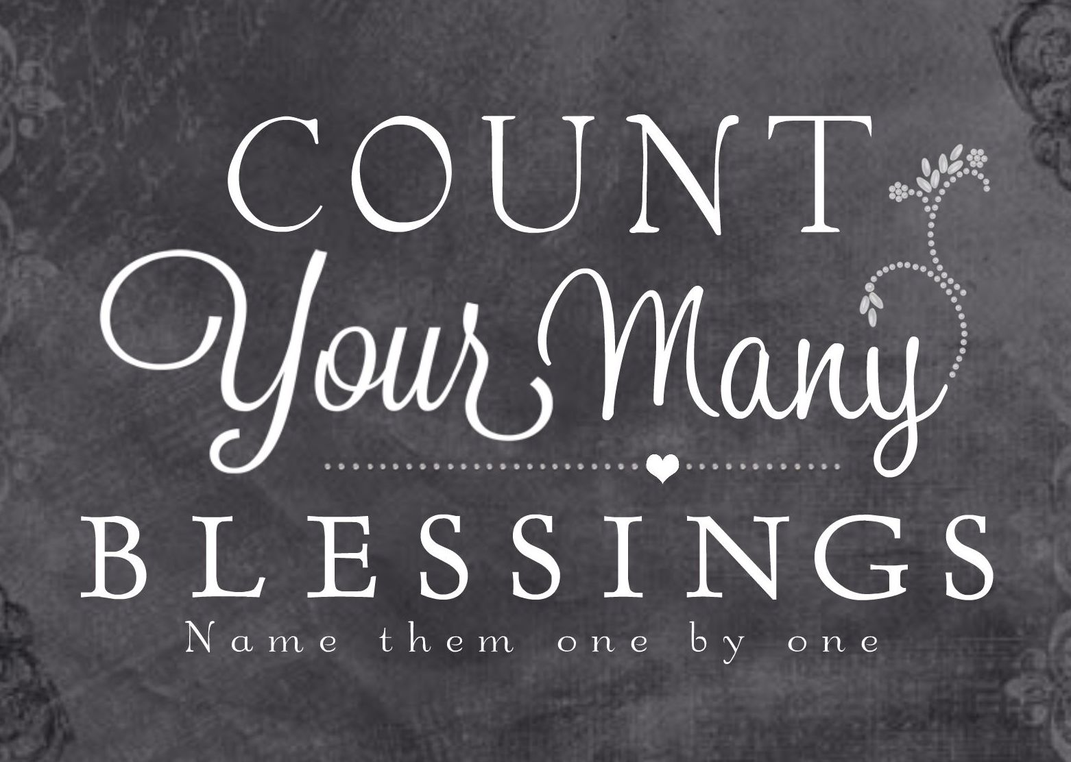 HM Gallery - Count Your Many Blessings