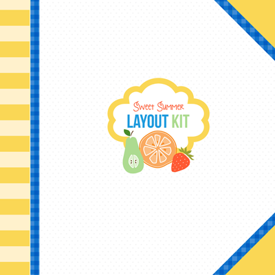Sweet Summer Layout Kit